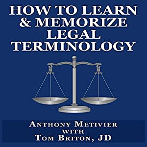 How to Learn & Memorize Legal Terminology Audiobook