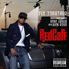 Red Cafe feat. Ryan Leslie and Rick Ross - Fly Together