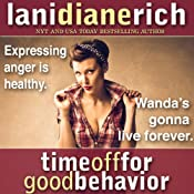 Time off for Good Behavior | [Lani Diane Rich]