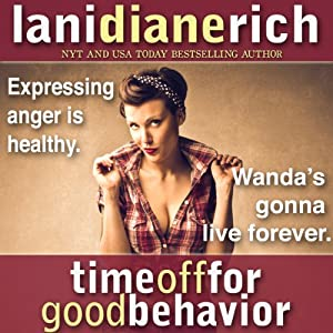 Time off for Good Behavior Audiobook