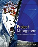 img - for Project Management: The Managerial Process with MS Project (The Mcgraw-Hill Series Operations and Decision Sciences) book / textbook / text book