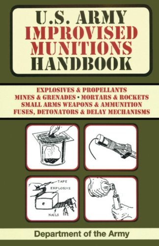 U.S. Army Improvised Munitions Handbook (Weapon Engineering compare prices)