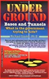 Underground Bases and Tunnels: What Is the Government Trying to Hide? (0932813372) by Dr. Richard Sauder, Ph.D.