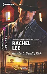 Rancher's Deadly Risk (Harlequin Romantic Suspense)