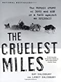 img - for The Cruelest Miles: The Heroic Story of Dogs and Men in a Race Against an Epidemic book / textbook / text book