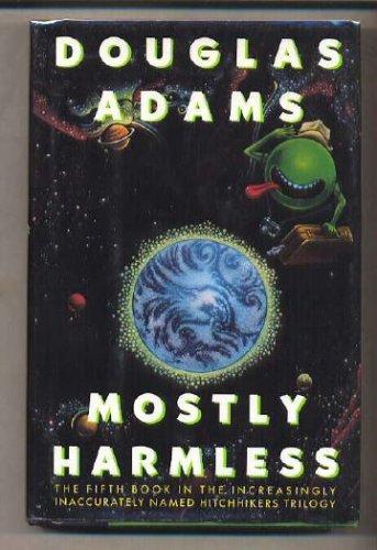 Mostly Harmless, Adams,Douglas