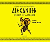 img - for Alexander: Child of a Dream book / textbook / text book