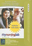 MyNursingLab with Pearson eText -- Access Card -- for Medical-Surgical Nursing: Critical Thinking in Patient Care (MyNursingLab (Access Codes)) (0132179458) by LeMone, Priscilla