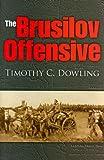 The Brusilov Offensive (Twentieth-Century Battles)