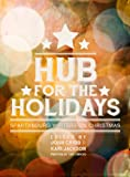 Hub for the Holidays