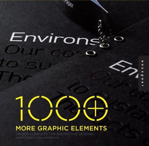 1000 More Graphic Elements: Unique Elements For Distinctive Designs (1000 Series)