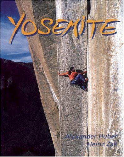 Yosemite: Half a Century of Dynamic Rock Climbing
