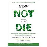 From the physician behind the wildly popular website NutritionFacts.org, How Not to Die reveals the groundbreaking scientific evidence behind the only diet that can prevent and reverse many of the causes of disease-related death.The vast majority of ...