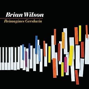 51pSX39qZ L. SL500 AA300  Beach Boys Brian Wilson Reimagines Gershwin