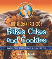 The Allergy-Free Cook Bakes Cakes & Cookies from Book Publishing Company