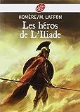 Les héros de l'Iliade