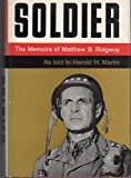 img - for SOLDIER: The Memoirs of Matthew B. Ridgway. book / textbook / text book