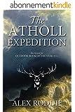The Atholl Expedition (Alpine Dawn Book 1) (English Edition)