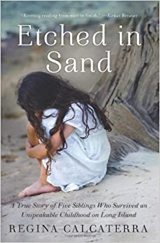 Etched in Sand: A True Story of Five Siblings Who Survived