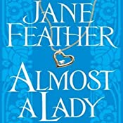 Almost a Lady | [Jane Feather]
