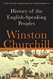 A History of the English-Speaking Peoples: A One-Volume Abridgement