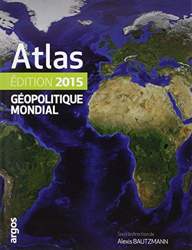 Atlas géopolitique mondial 2015