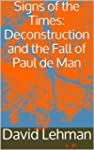 Signs of the Times: Deconstruction an...