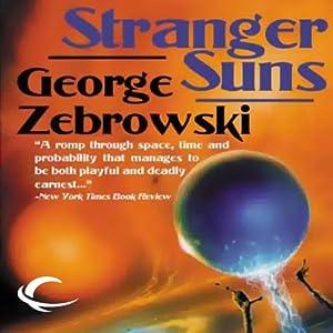 Stranger Suns (REQ) - George Zebrowski