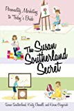 The Susan Southerland Secret: Personality Marketing to Today's Bride