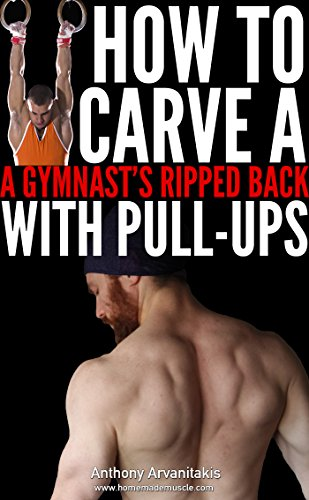 how-to-carve-a-gymnasts-ripped-back-with-pull-ups-bodyweight-bodybuilding-tips-book-2