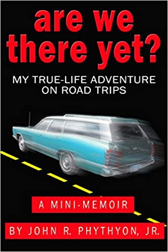"""Are We There Yet?"": My True-Life Adventure on Road Trips"""