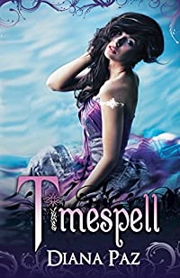 Timespell by Diana Paz ebook deal