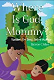 img - for Where Is God, Mommy? book / textbook / text book