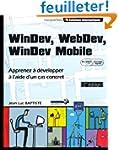 WinDev, WebDev, Windev Mobile - Appre...