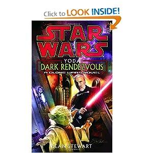 Yoda: Dark Rendezvous (Star Wars: Clone Wars) Sean Stewart