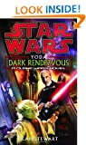 Star Wars: Yoda: Dark Rendezvous: A Clone Wars Novel (Star Wars: Clone Wars (Del Rey Paperback))