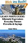 Learn Portuguese: Idiomatic Expressio...
