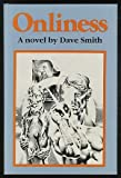 Onliness: A Novel (0807108715) by Smith, Dave