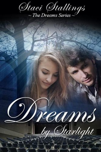 Dreams By Starlight (The Dreams Series)