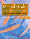 img - for Mental Health Concepts and Techniques for the Occupational Therapy Assistant (Point (Lippincott Williams & Wilkins)) (Edition Fourth) by Early, Mary Beth [Hardcover(2008  ] book / textbook / text book