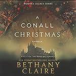 A Conall Christmas: A Novella: Morna's Legacy, Book 2.5 | Bethany Claire