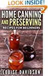 Home Canning and Preserving for Begin...