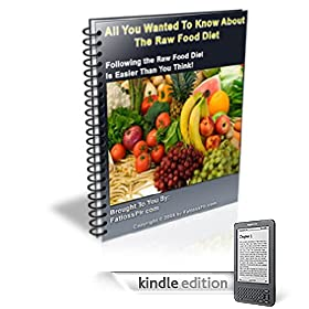 All You Want To Know About The Raw Food Diet