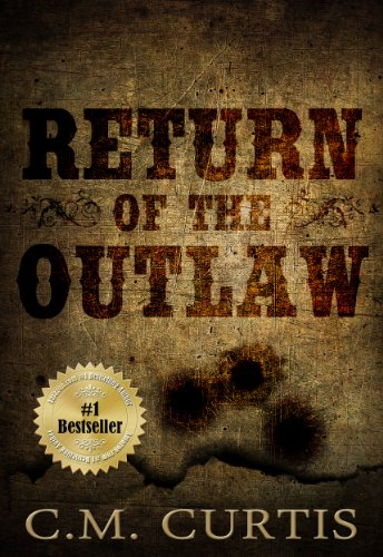 Return Of The Outlaw by C.M. Curtis ebook deal