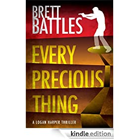Every Precious Thing (A Logan Harper Thriller)