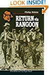 Return Via Rangoon (Pen & Sword Paper...
