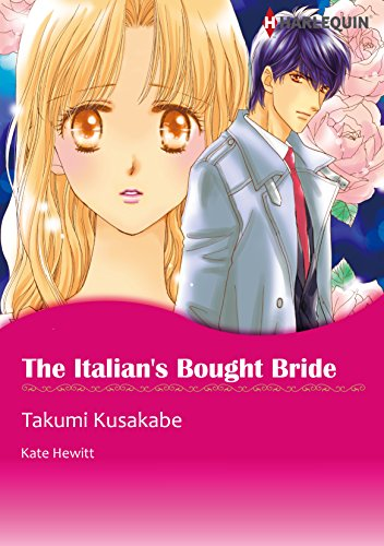 Kate Hewitt - The Italian's Bought Bride (Harlequin comics)