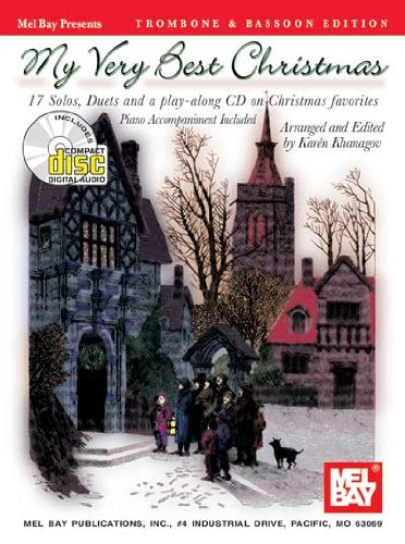 Mel Bay My Very Best Christmas: Trombone & Bassoon Edition-17 Solos, Duets and Play Along CD on Christmas Favorites