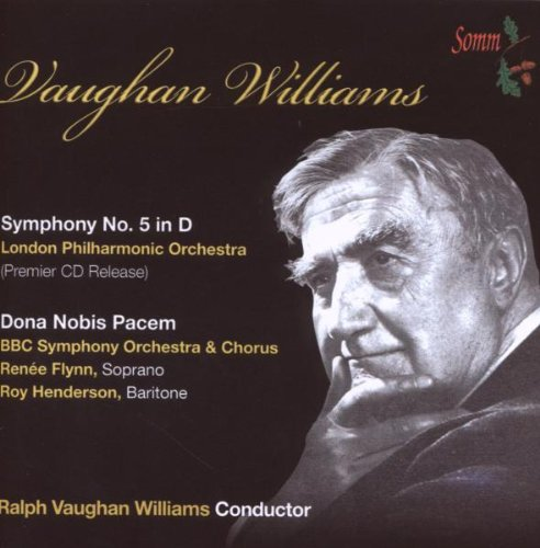 Vaughan Williams: Symphony No. 5; Dona Nobis Pacem by Ralph Vaughan Williams,&#32;BBC Symphony Orchestra,&#32;London Philharmonic Orchestra,&#32;Roy Henderson and Rene Flynn