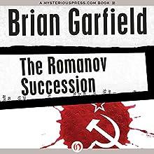 The Romanov Succession Audiobook by Brian Garfield Narrated by Henri Lubatti